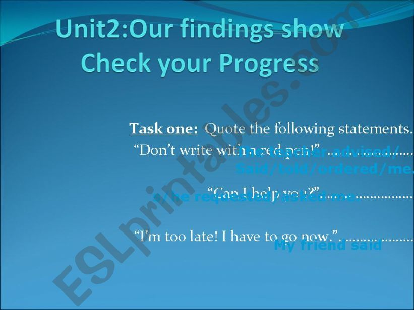 Our Findings show ( check your progress)