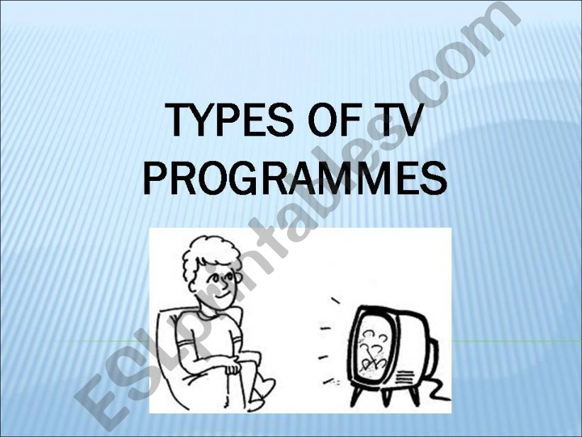 types of tv programmes powerpoint