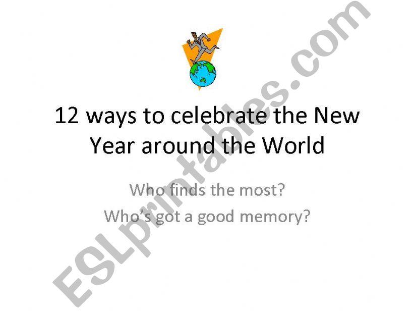 Happy New year: 12 ways to celebrate the New Year around the world.