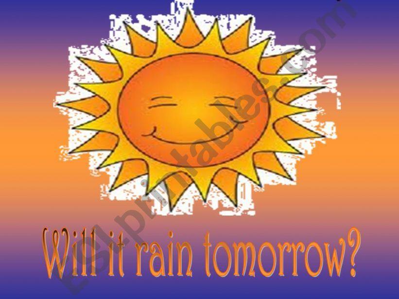 Will it rain tomorrow? powerpoint