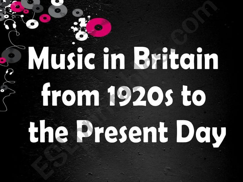 Music in Britain from 1920s to the Present Day