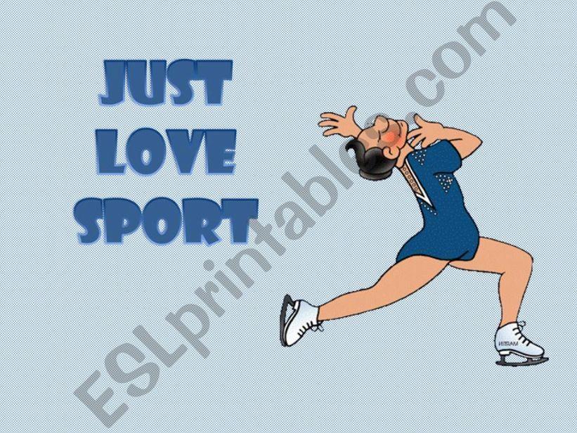 Just love sport (2/2) powerpoint
