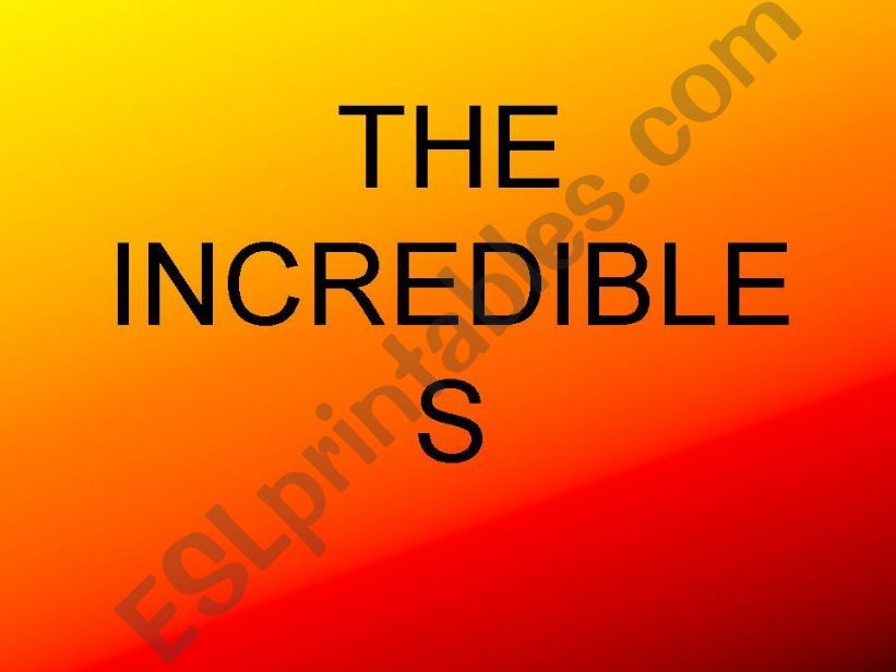 The Incredibles powerpoint