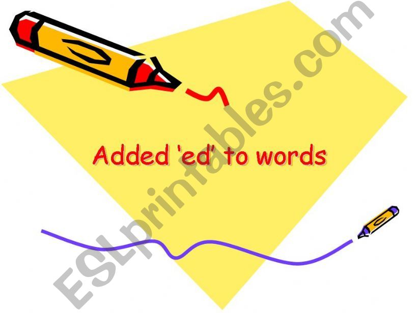 Adding ´ed´ to words powerpoint