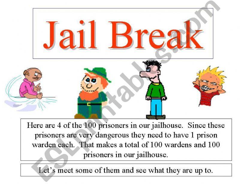 Jail Break powerpoint