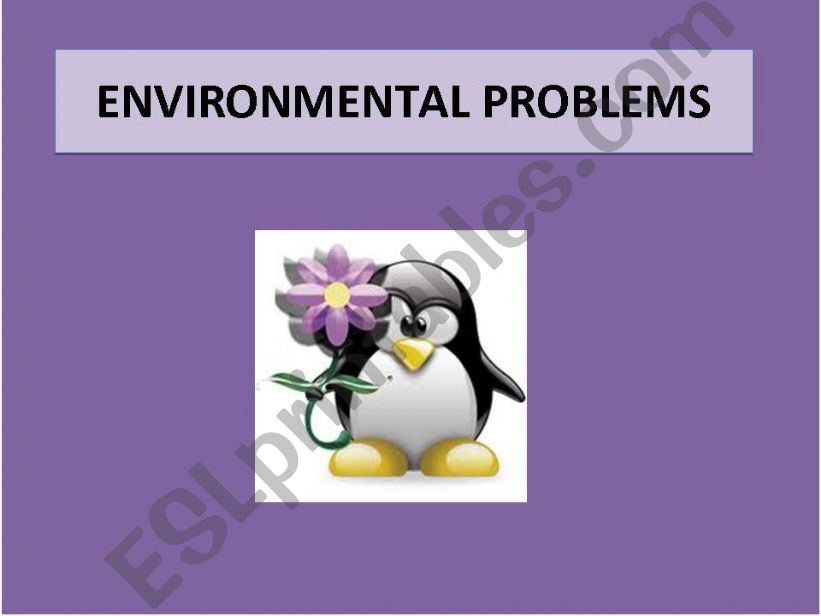 ENVIRONMENTAL PROBLEMS powerpoint
