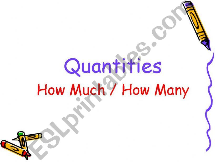 Quantities: How Much - How Many + Exercises