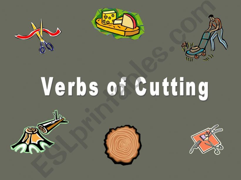 Verbs of Cutting powerpoint