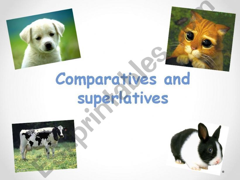 Comparatives and Superlatives with animals