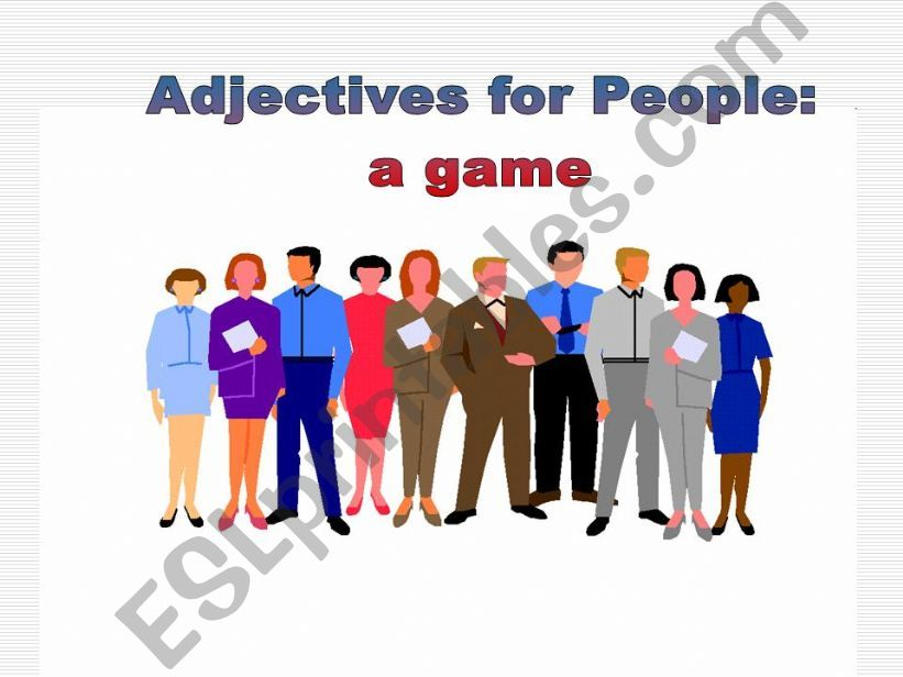 Adjectives for People: a game powerpoint