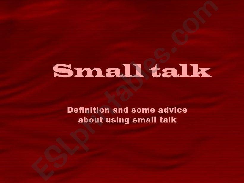 Small talk powerpoint