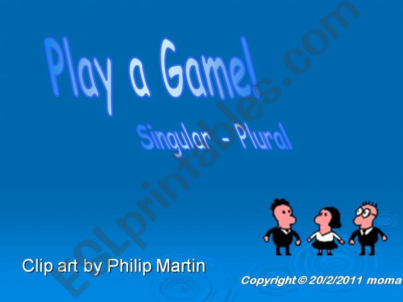 Play a Game! Singular Plural powerpoint