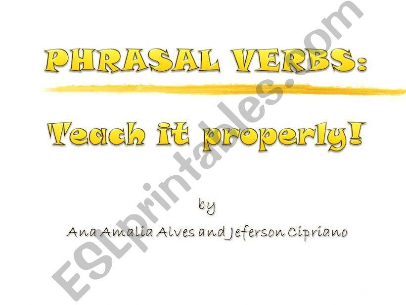 Phrasal Verbs: Teach It Properly!