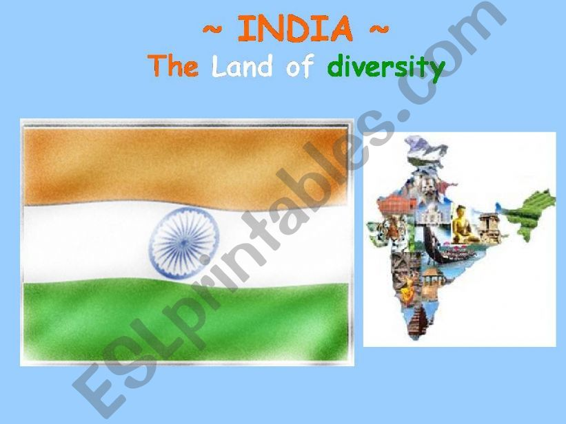 India at a glance; The Land of Diversity