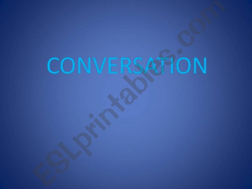 make a very nice conversation powerpoint