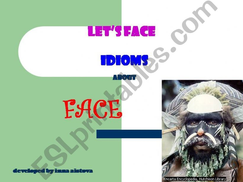 Let´s face idioms powerpoint
