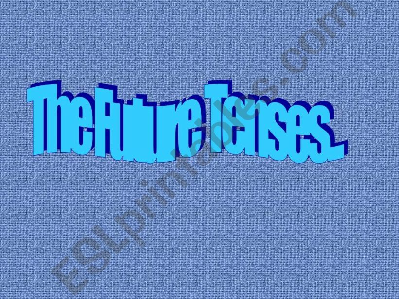 The Future Tenses powerpoint
