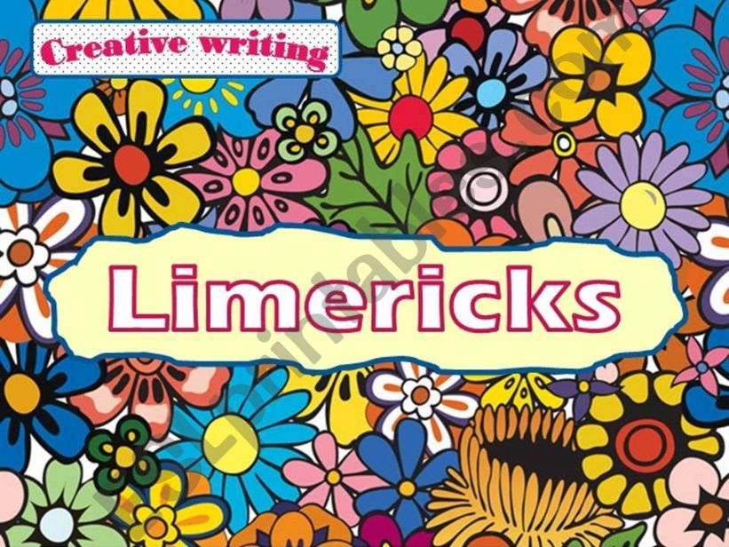 Creative writing: Limericks powerpoint