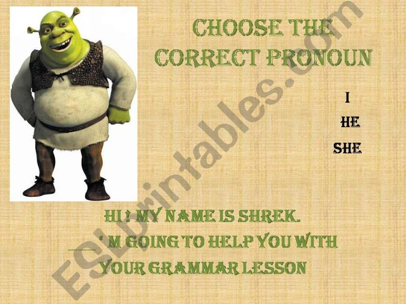 SHREK helps your with grammar : pronouns and possessive adjectives