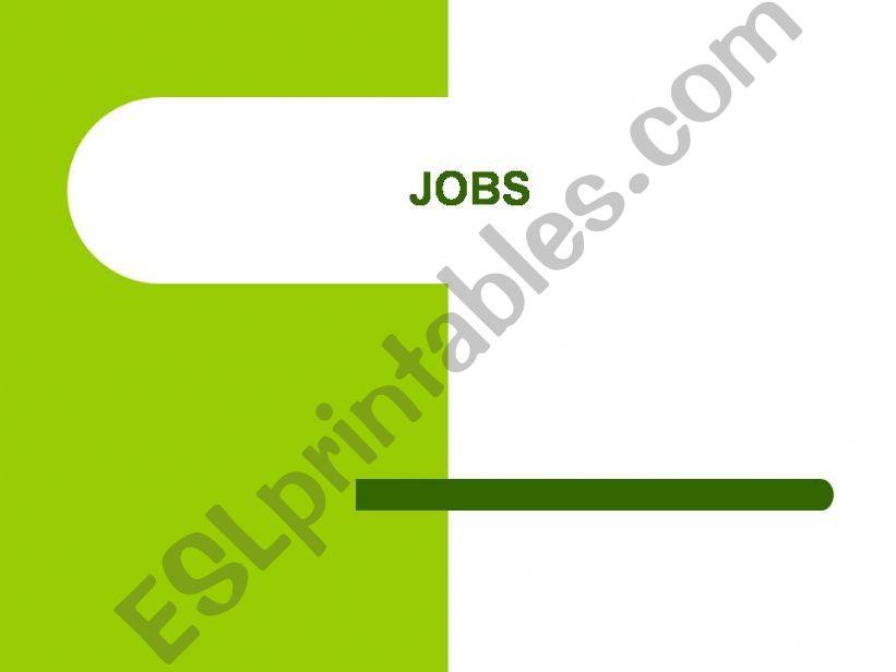 JOBS (descriptions) powerpoint