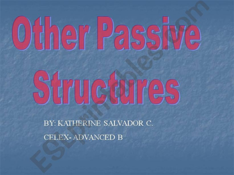 Passive structures for Advanced levels