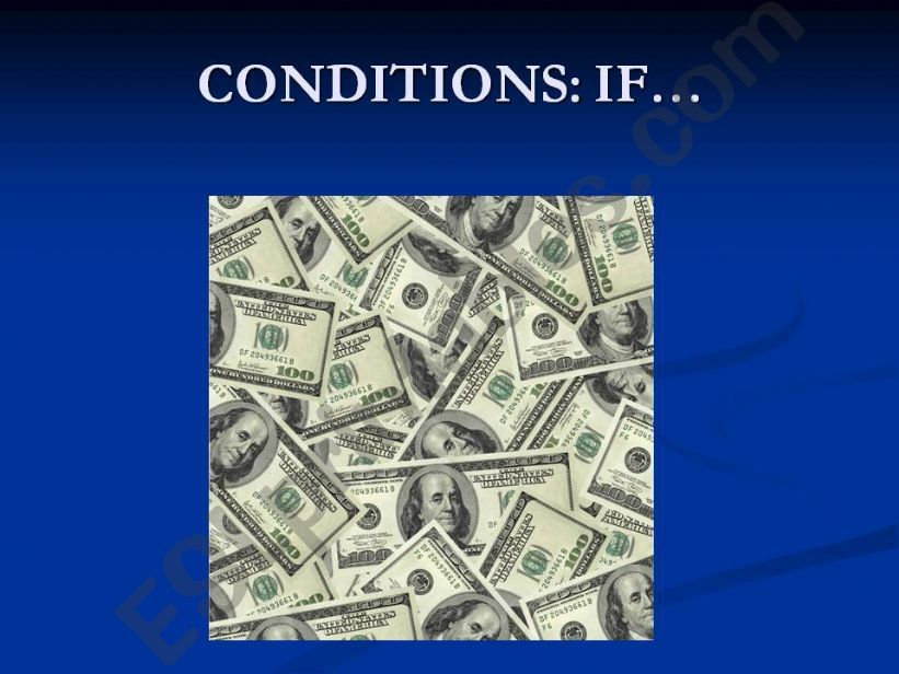 IF...  CONDITIONS powerpoint