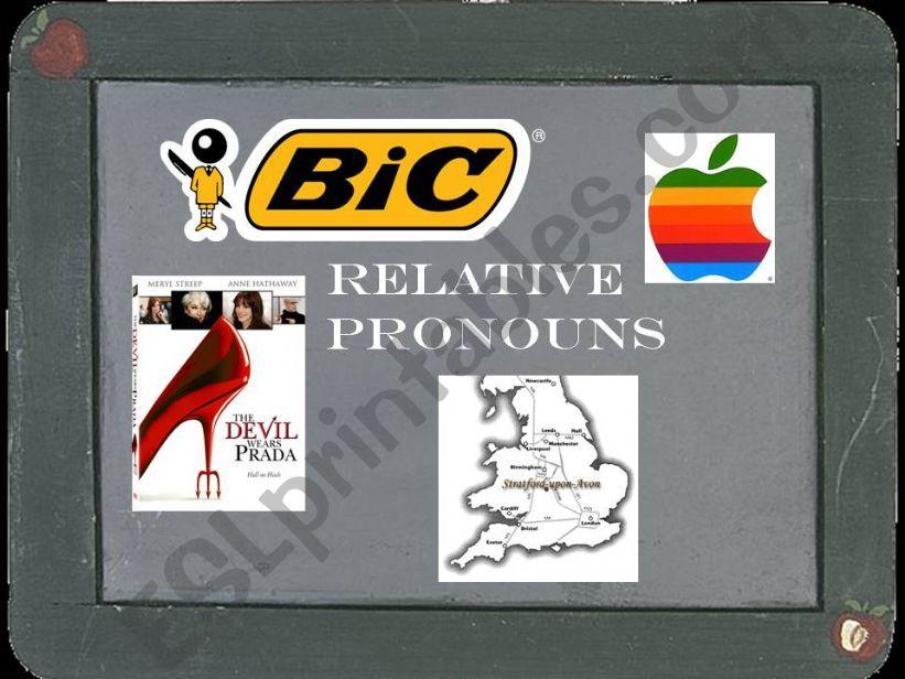 Relative pronouns: Who  Which  Where