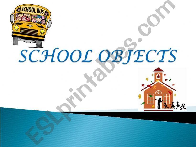 School Objects powerpoint
