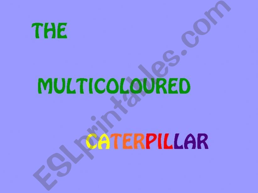 The multicoloured caterpillar powerpoint