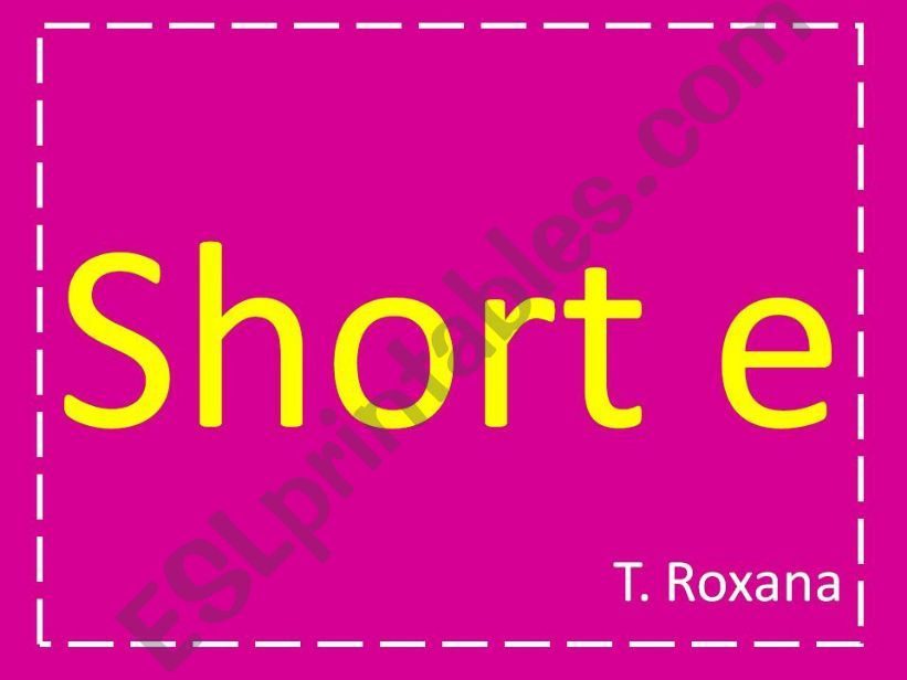short e  powerpoint
