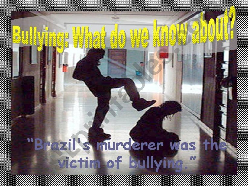 Bullying: What do we know about?
