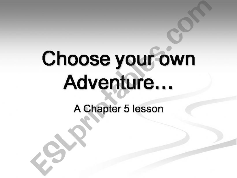 Choose your own Adventure powerpoint