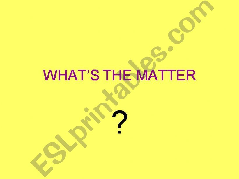 What´s the Matter? powerpoint