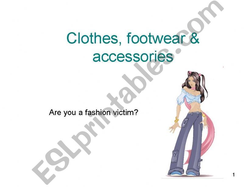 clothes, footwear and accessories