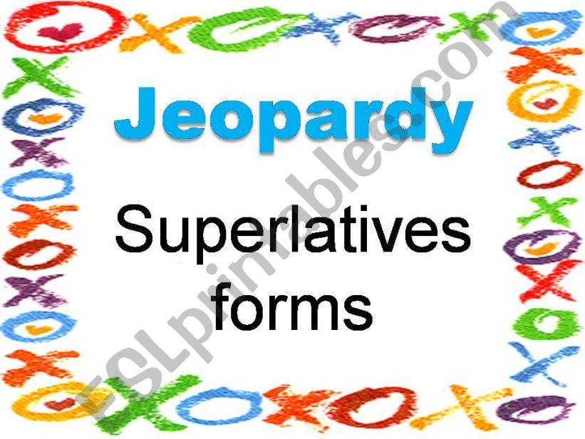 JEOPARDY (Superlative) powerpoint