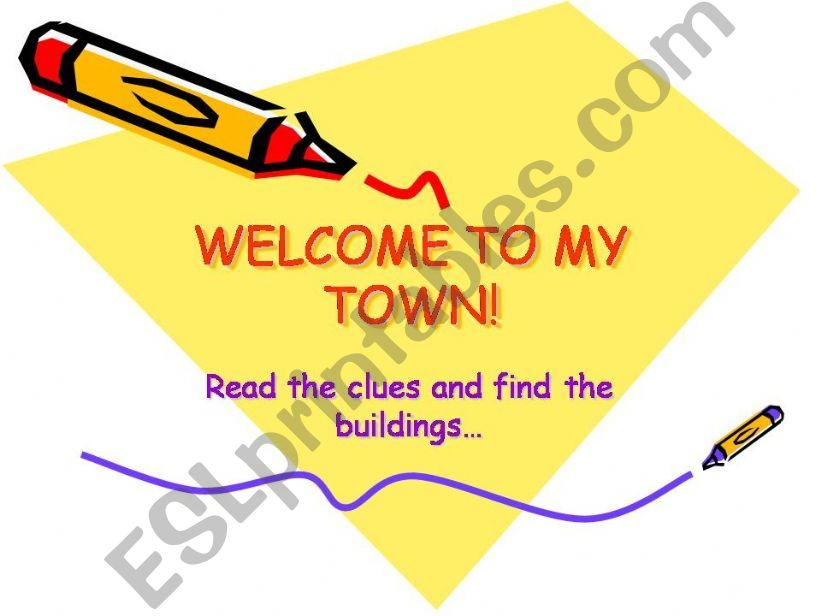 Welcome to my town powerpoint