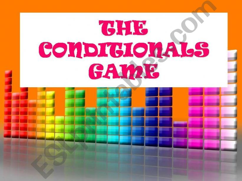 THE CONDITIONALS GAME powerpoint