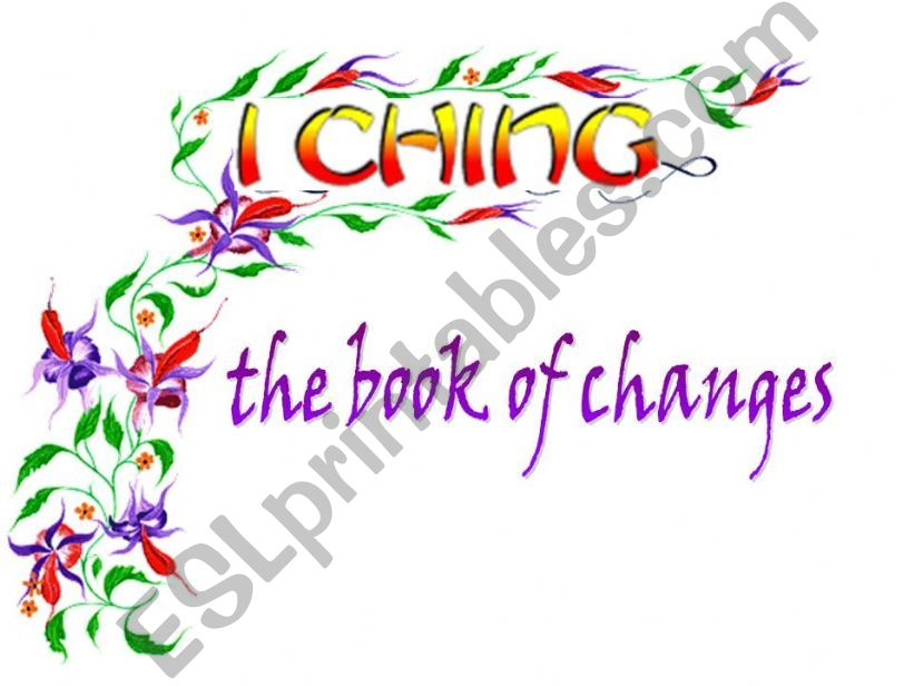 ´I Ching´ the book of changes powerpoint