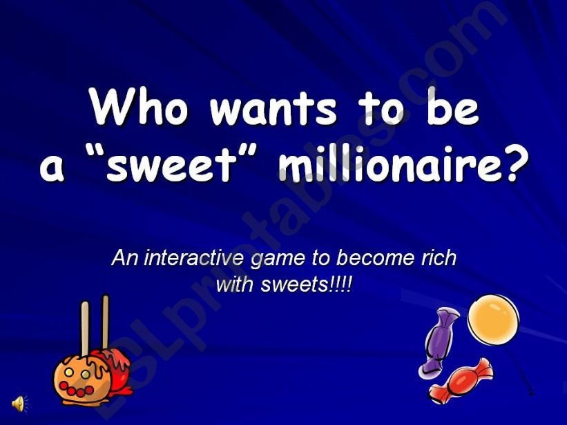 Who wants to be a sweet millionaire? - Game 3