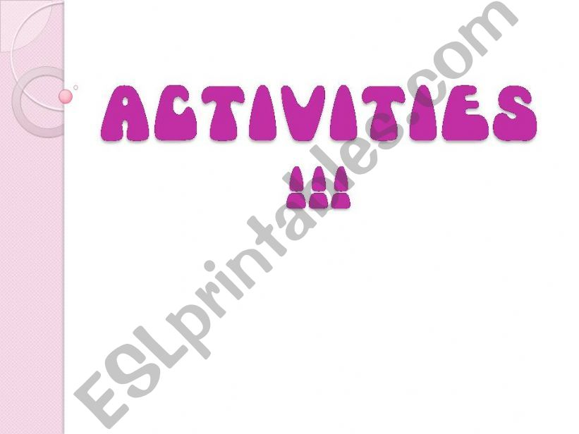 Activities (Present Continuous)