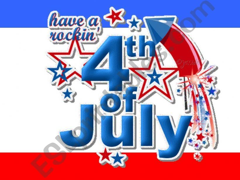 4th July The Independence Day Of United States
