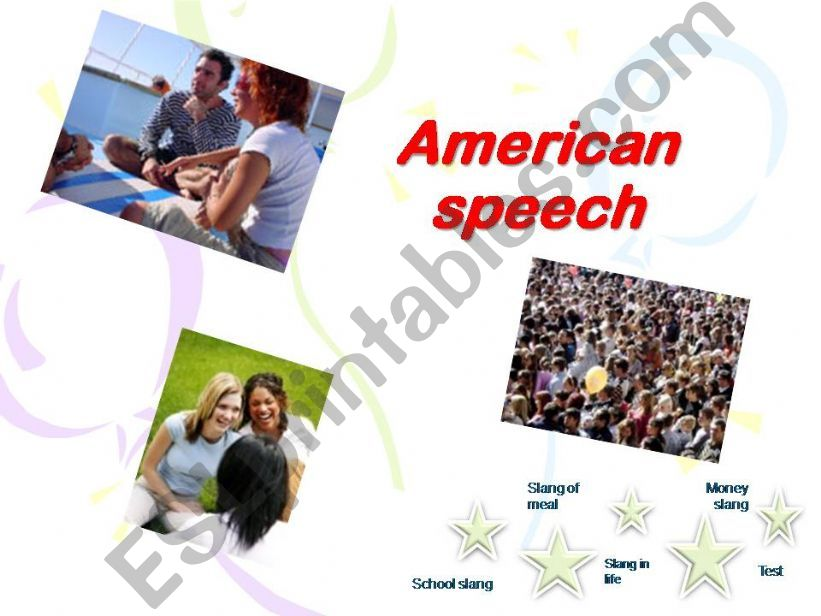 American Speech- slangs powerpoint