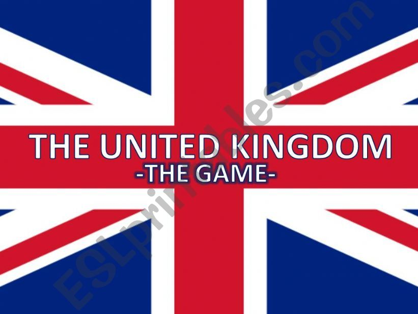 THE UNITED KINGDOM - THE GAME -