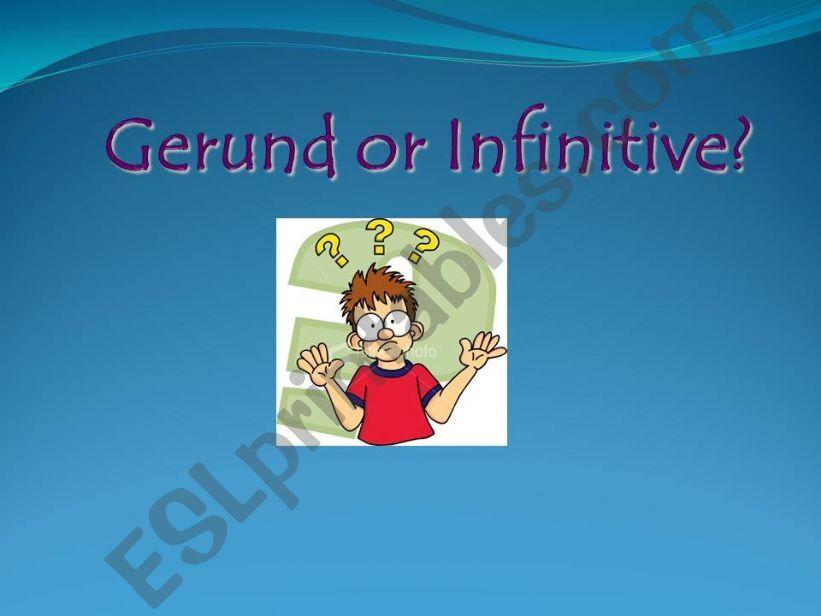 Gerund and Infinitive powerpoint