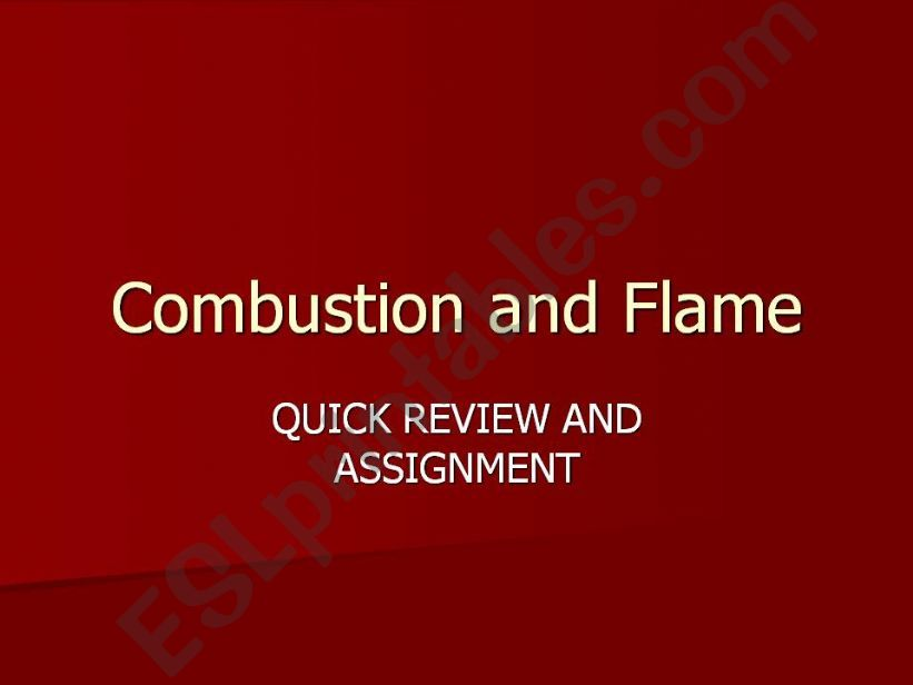 Combustion and Flame powerpoint