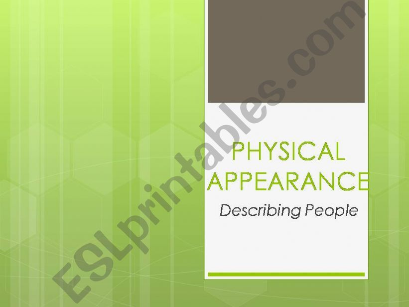 Physical Appearance powerpoint