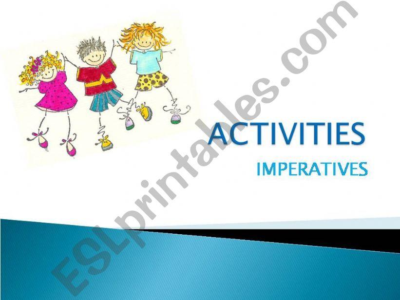 Activities through imperatives