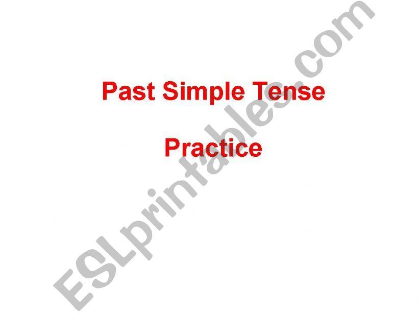 Past Simple Tense Practice powerpoint