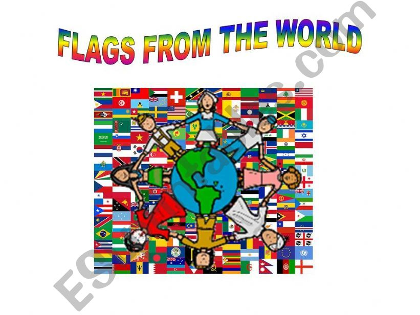 esl english powerpoints flags from the world