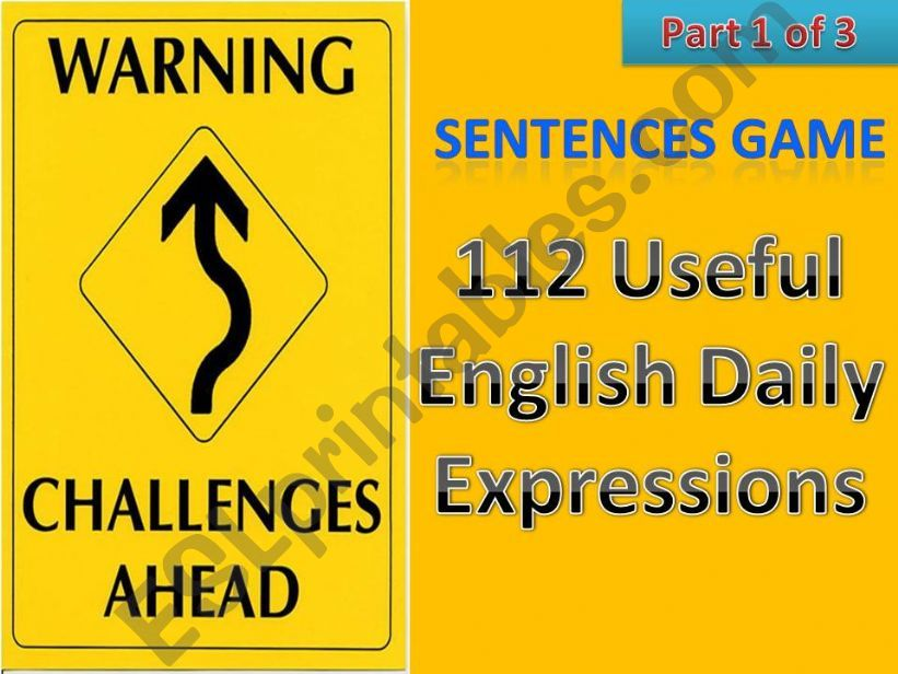 #112# Useful English Daily Expressions - CHALLENGING SENTENCE GAME - Part 1 of 3 with instructions, tips and 50 sentences in this part